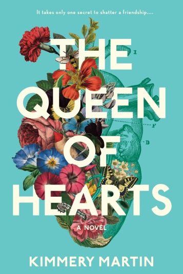 Queen of Hearts By Kimmery Martin